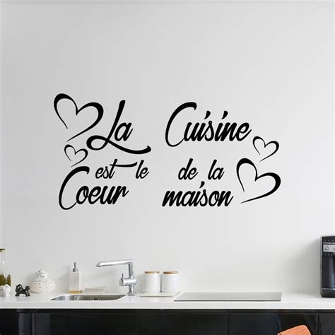 stickers muraux cuisine citation sticker citation la cuisine est le coeur de la maison stickers citations fran 231 ais ambiance