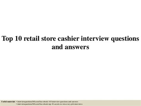 Cashier Answers by Top 10 Retail Store Cashier Questions And Answers