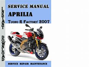 Aprilia Tuono R Factory 2007 Service Repair Manual