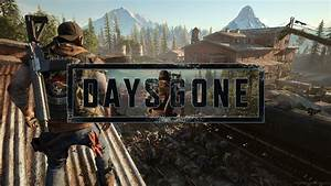 10 Best Days Gone Wallpapers HD