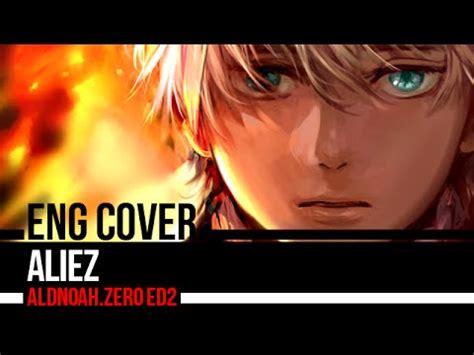 「aliez」aldnoahzero Ed2 (hereson Arr) Full English Cover