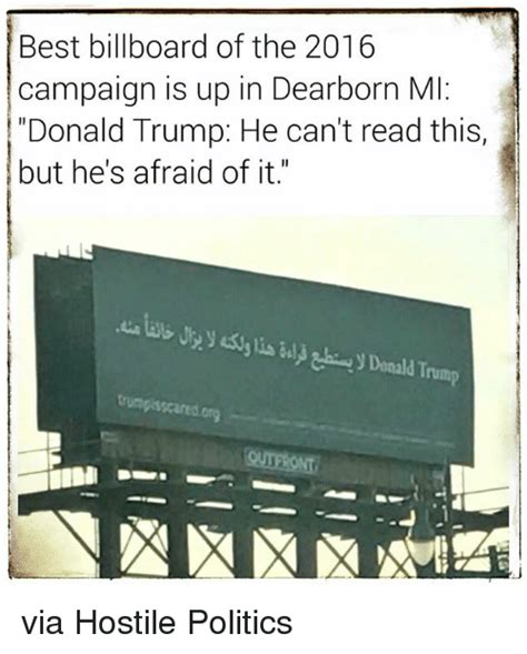 Billboard Meme - best billboard of the 2016 caign is up in dearborn mi donald trump he can t read this but he