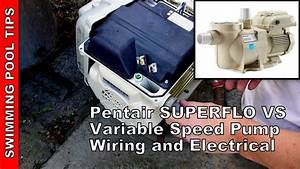 How To Wire A Pentair Superflo U00ae Vs Variable Speed Pump