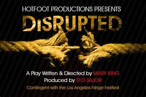 """""""DISRUPTED"""" in the Hollywood Fringe by Mary Anna King ..."""