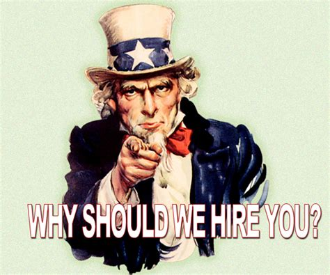 Why Should We Hire You Answers by Why Should We Hire You Answer It Perfectly