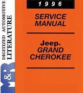 1996 Jeep Grand Cherokee Zj Service Shop Manual
