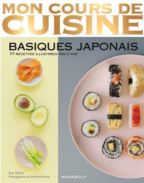 mon cours de cuisine marabout livre basiques japonais sue quinn marabout cuisine