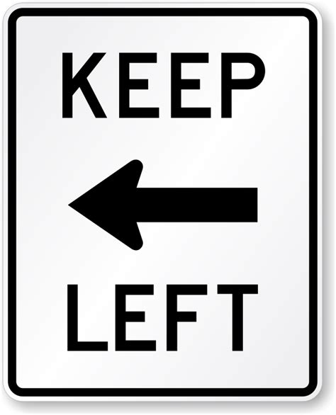 Keep Left Arrow Symbol Sign  R48a, Sku Xr48a. How To Remove Pc Tools Spyware Doctor. Importance Of Cross Cultural Communication. Kohls Credit Card Online Payment. Information Technology Certificates. Best Music Business Schools Audio Rental Nyc. Comparative Environmental Law. Cars For Cash San Diego Duct Cleaning Calgary. Online Stock Trading Education