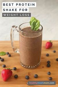 Best Protein Shake For Weight Loss