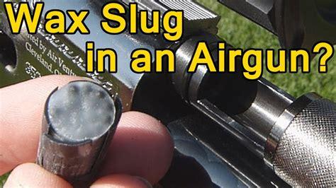 wax slug  sabots   air rifle part  youtube
