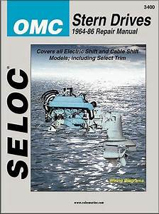 Seloc Omc Stern Drives 1964 86 Repair Covers All Electric Shift And Cable Shift Models Including Select Trim With Wiring Diagrams