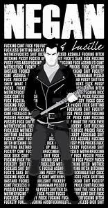 Negan & Lucille... Funny Negan Quotes