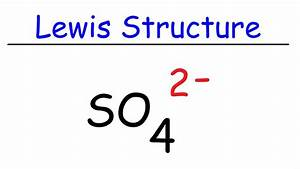 How To Draw The Lewis Structure Of So4 2