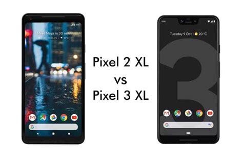 pixel 2 xl vs pixel 3 xl should you upgrade