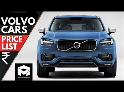 Volvo Cars Prices by Volvo Cars Price List In India 2018