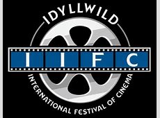 Idyllwild International Festival of Cinema Indie Film