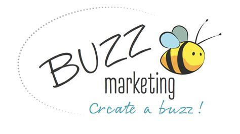 Buzz Marketing buzz marketing business to non marketable customer new