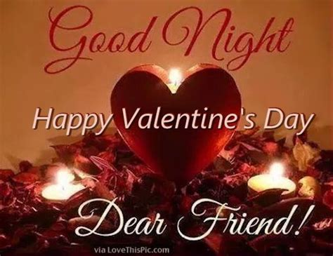 good night happy valentines day  dear friend pictures
