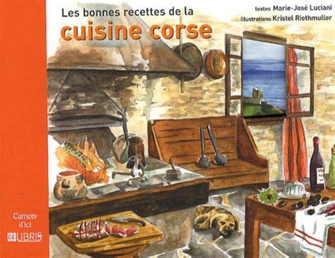 la cuisine corse les bonnes recettes de la cuisine corse pdf
