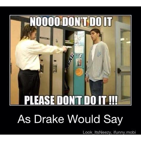 Drake Meme Wheelchair - 51 best degrassi
