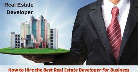 How To Hire The Best Real Estate For Your New York how to hire the best real estate developer for business