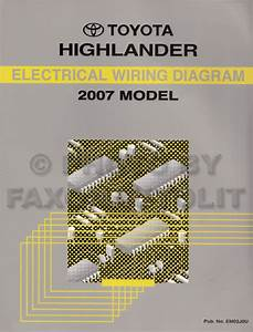 2007 Toyota Highlander Wiring Diagram Manual Original