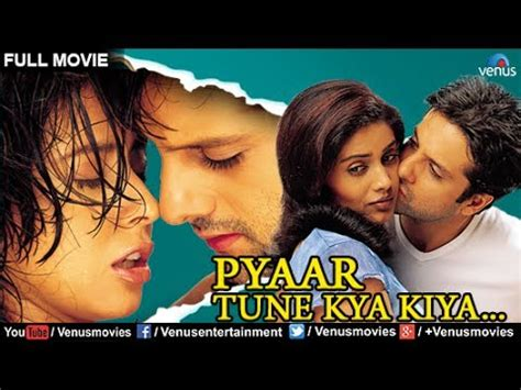 pyaar tune kya kiya full  hindi movies fullmovie