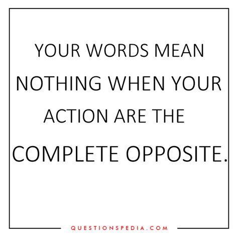 Less Words More Actions Quotes