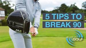 Golf R Break : 5 golf tips to break 90 youtube ~ Medecine-chirurgie-esthetiques.com Avis de Voitures