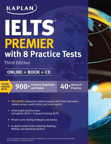test ielts ielts premier with 8 practice tests book by kaplan test