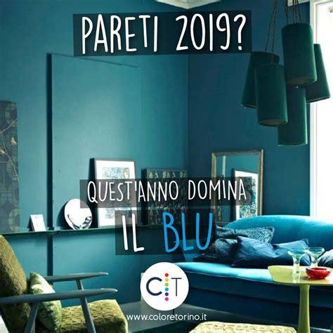 Colori Interni Pareti Tendenze Pareti 2019 Colore Torino