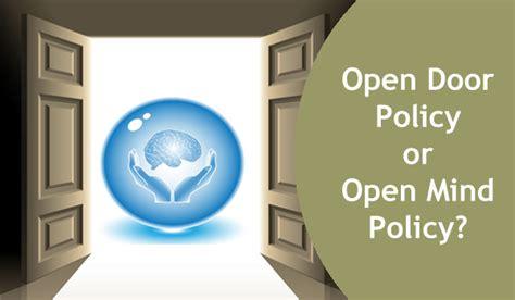 open door policy open door policy or open mind policy think inward
