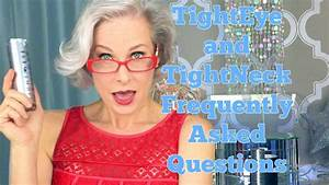 TightEye and TightNeck Frequently Asked Questions - YouTube