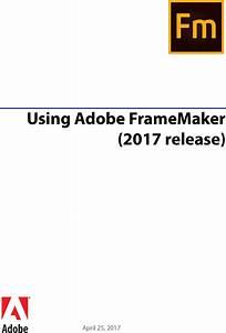 Adobe Using Framemaker  2017 Release  Frame Maker 2017