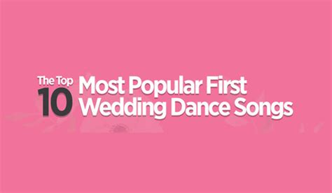 The Top 10 Most Popular First Wedding Dance Songs