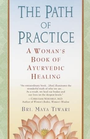 path  practice  womans book  ayurvedic healing  maya tiwari