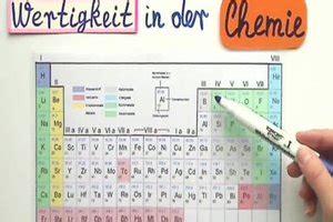 video chemie wertigkeit leicht erklaert
