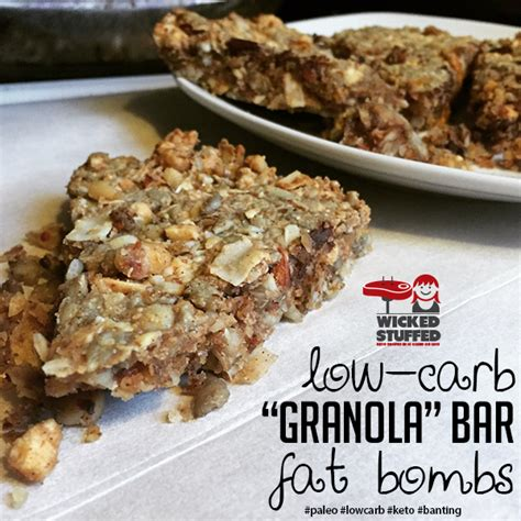 carb granola bar fat bombs wickedstuffed keto blog
