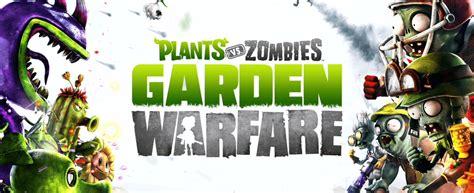 plants vs zombies garden warfare steam plants vs zombies garden warfare review an infectiously