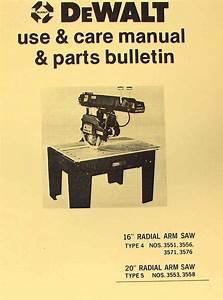 Dewalt 16 U0026quot  20 U0026quot  Radial Arm Saw Instructions  U0026 Parts Manual