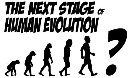 The Next Stage In Human Evolution? Youtube