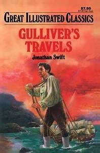 Gulliver's travels (Great Illustrated Classics): Jonathan ...