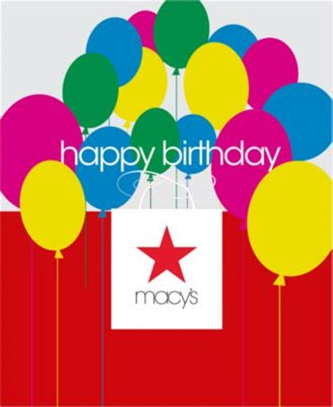 You'll receive your rewards in the form of a macy's gift card. Birthday Presents E-Gift Card - - Macy's