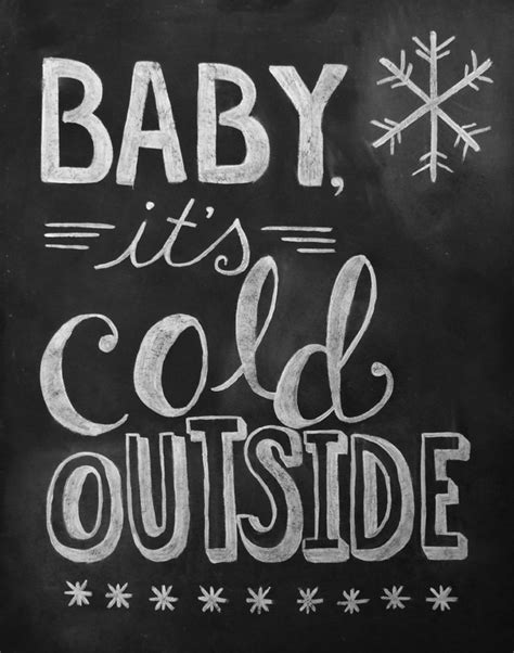 Baby It's Cold Outside Print - Chalkboard Art - Winter