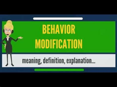 Modification Definition And Exles by What Is Behavior Modification What Does Behavior