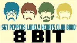 Sgt Peppers Lonely Hearts Club Band 8 Bit Tribute To The