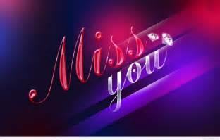 I Miss You Wallpaper Download