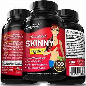 Diet Pills  Skinny Again  100  Natural  Non