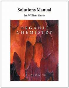 Cheapest Copy Of Solutions Manual For Organic Chemistry By