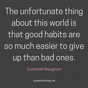 Sobriety Quotes... Somerset Maugham Poverty Quotes